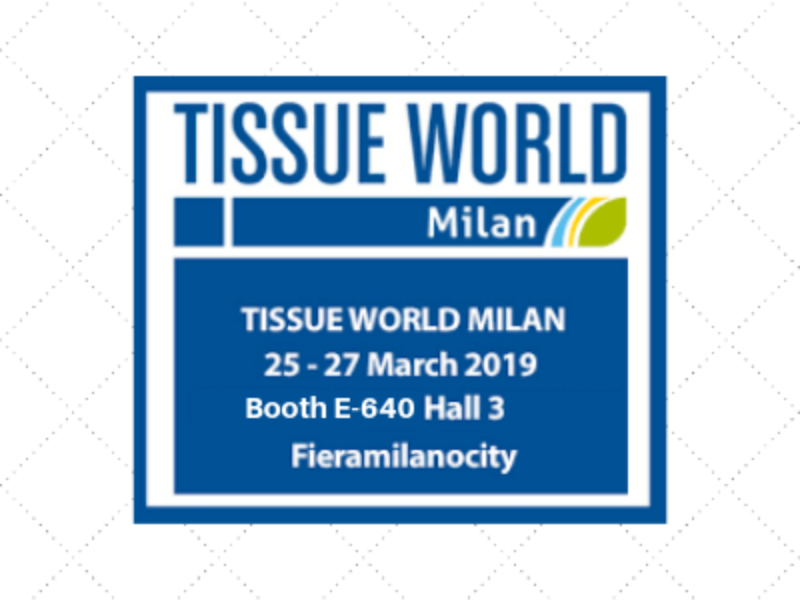 Tissue World Milan, 25-27 March 2019